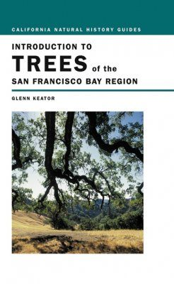 Introduction to the Trees of the San Francisco Bay Region