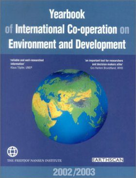 Yearbook of International Co-operation on Environment and Development 2002/2003
