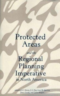 Protected Areas and the Regional Planning Imperative