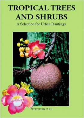 Tropical Trees and Shrubs