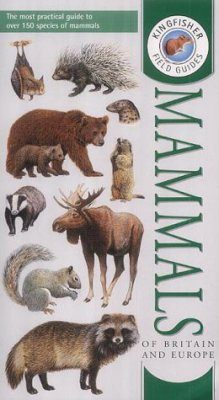 Field Guide to the Mammals of Britain and Europe