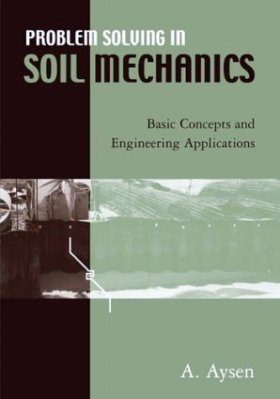 Problem Solving in Soil Mechanics
