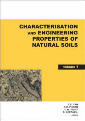 Characterisation and Engineering Properties of Natural Soils (2-Volume Set)