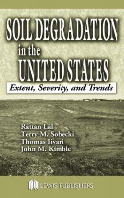 Soil Degradation in the United States