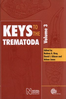 Keys to the Trematoda, Volume 3