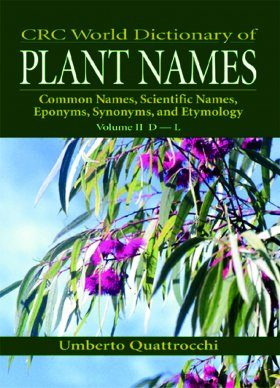 CRC World Dictionary of Plant Names Volume II D-L