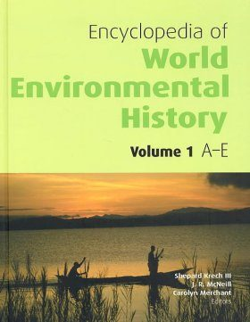 Encyclopedia of World Environmental History (3-Volume Set)