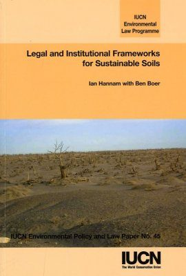Legal and Institutional Frameworks for Sustainable Soils