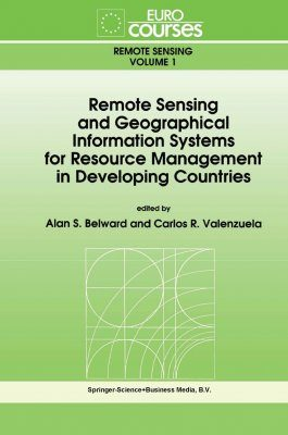 Remote Sensing and Geographical Information Systems for Resource Management in Developing Countries