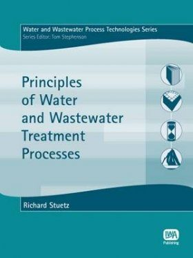 Principles of Water and Wastewater Treatment Processes