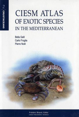 CIESM Atlas of Exotic Species in the Mediterranean Volume 2: Crustaceans
