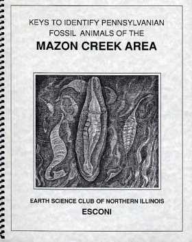 Keys to Identify Pennsylvanian Fossil Animals of the Mazon Creek Area