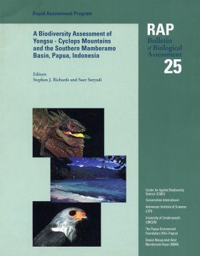A Biodiversity Assessment of the Yongsu-Cyclops Mountains and the Southern Mamberamo Basin, Papua, Indonesia