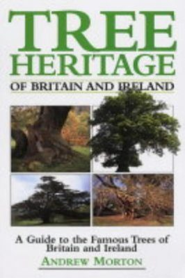 Tree Heritage of Britain and Ireland