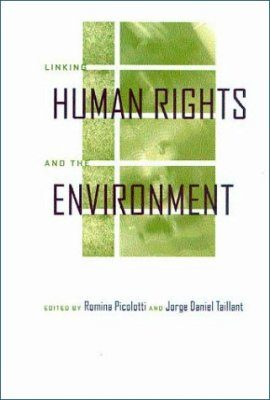 Linking Human Rights and Environment