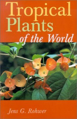 Tropical Plants of the World