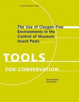 Use of Oxygen-free Environments in the Control of Museum Insect Pests