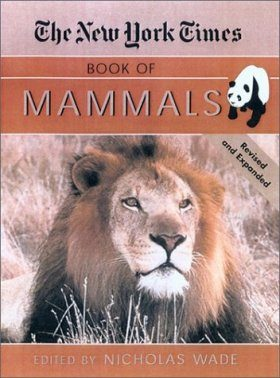 The New York Times Book of Mammals