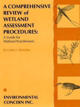 A Comprehensive Review of Wetland Assessment Procedures