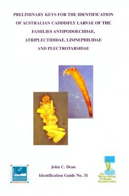 Preliminary Keys for the Identification of Australian Caddisfly Larvae of the Families Antipodoeciidae, Atriplectididae, Limnephilidae and