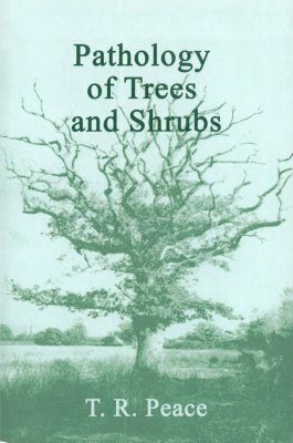 Pathology of Trees and Shrubs