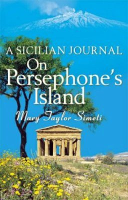 On Persephone's Island: A Sicilian Journal