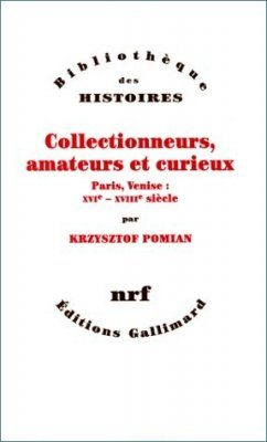 Collectionneurs, Amateurs and Curieux