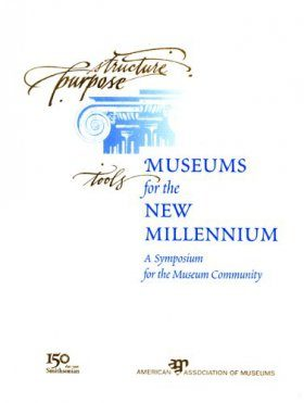 Museums for the New Millennium