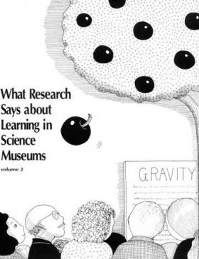 What Research Says about Learning in Science Museums, Volume 2