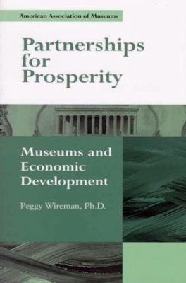 Partnership for Prosperity: Museums and Economic Development