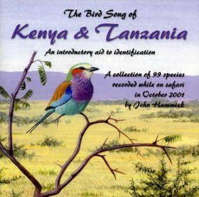 The Bird Song of Kenya and Tanzania