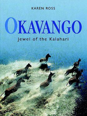 Okavango: Jewel of the Kalahari