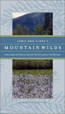 Lewis and Clark's Mountain Wilds