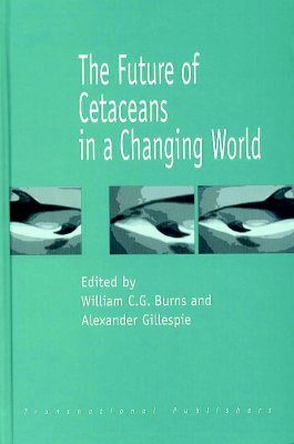 The Future of Cetaceans in a Changing World