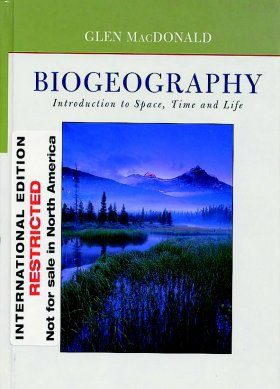 Biogeography: Introduction to Space, Time and Life