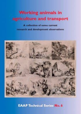 Working Animals in Agriculture and Transport