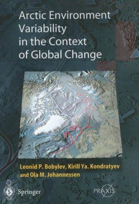 Arctic Environment Variability in the Context of Global Change
