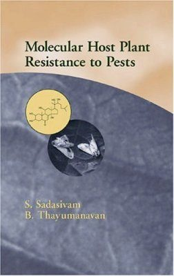 Molecular Host Resistance to Insect Pests