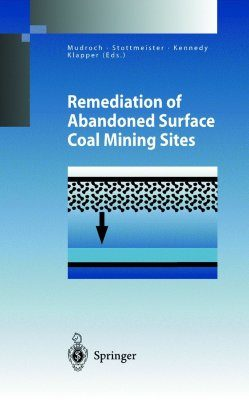 Remediation of Abandoned Surface Coal Mining Sites