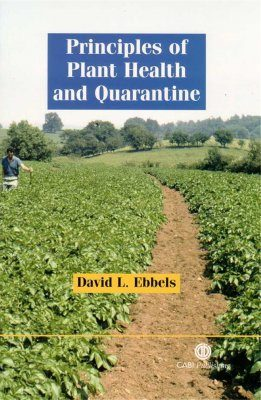 Principles of Plant Health and Quarantine