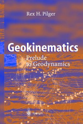 Geokinematics: Prelude to Geodynamics