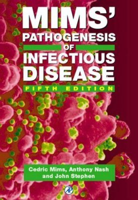 Mim's Pathogenesis of Infectious Disease