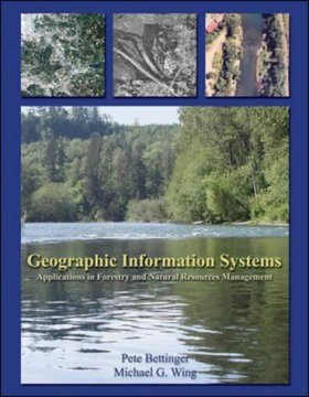 Geographic Information Systems: Applications in Forestry and Natural Resource Management