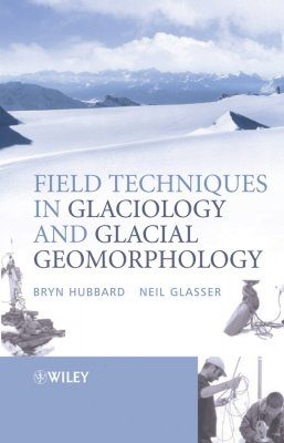 Field Techniques in Glaciology & Glacial Geomorphology