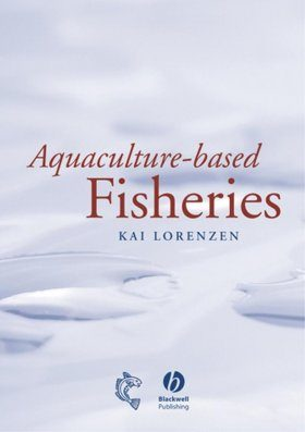 Aquaculture Based Fisheries