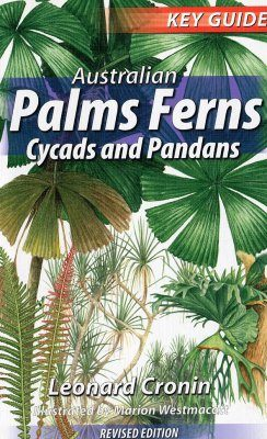 Australian Palms, Ferns, Cycads and Pandans