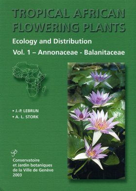 Tropical African Flowering Plants: Ecology and Distribution, Volume 1