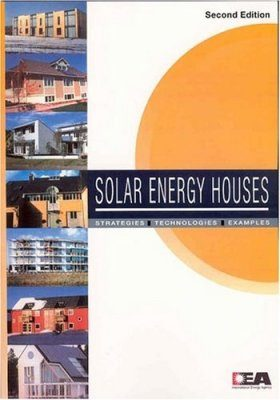 Solar Energy Houses: Strategies, Technologies, Examples