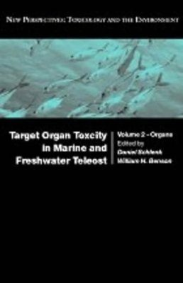 Target Organ Toxicity in Marine and Freshwater Teleosts Volume 1