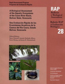 A Biological Assessment of Aquatic Ecosystems of the Caura River Basin, Bolivar State, Venezuela